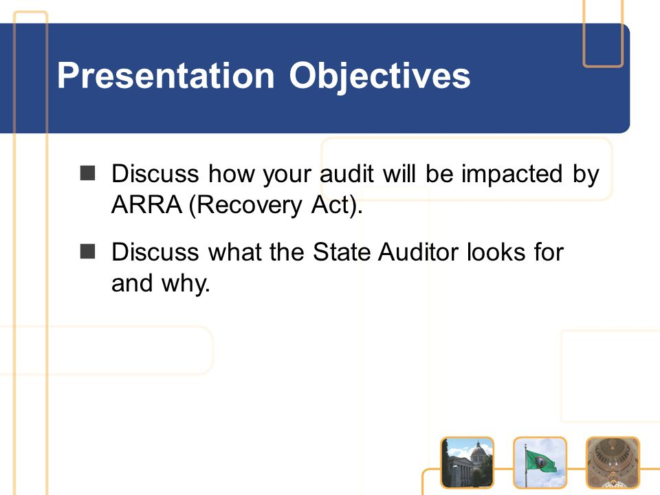 Discuss how your audit will be impacted by ARRA (Recovery Act).