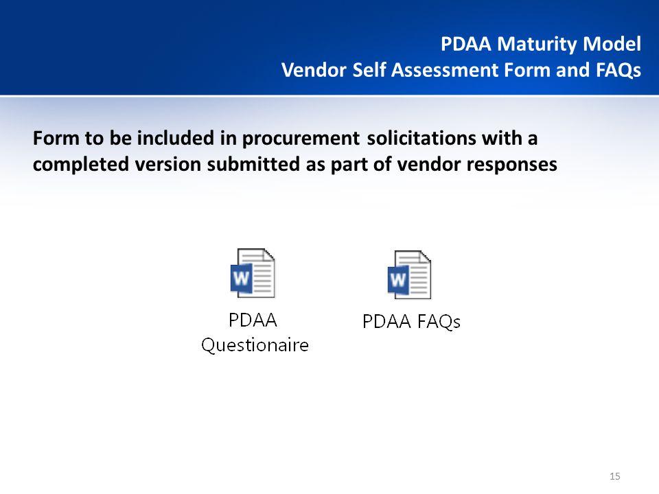 Criteria (begins when vendors informed of PDAA)6mo12mo18mo24mo 1.