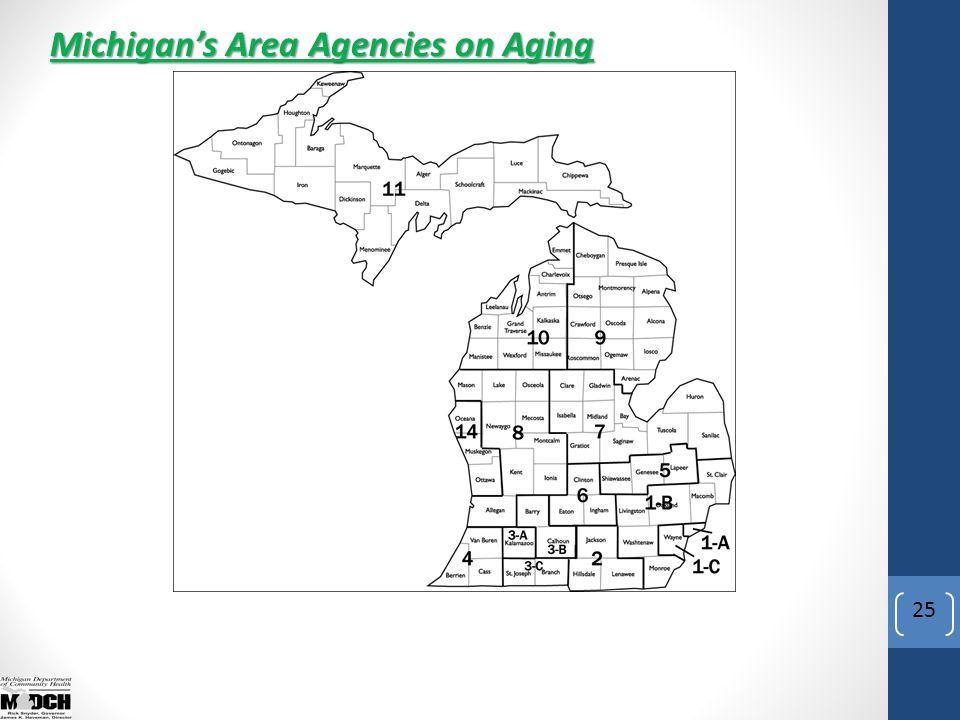 25 Michigan's Area Agencies on Aging