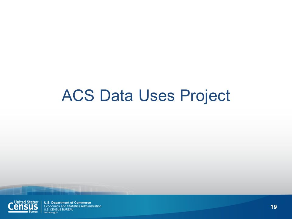 19 ACS Data Uses Project
