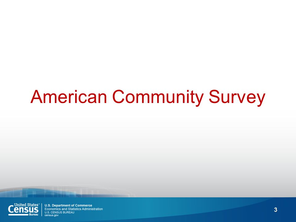 3 American Community Survey