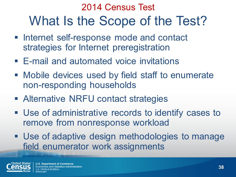 38 2014 Census Test What Is the Scope of the Test.