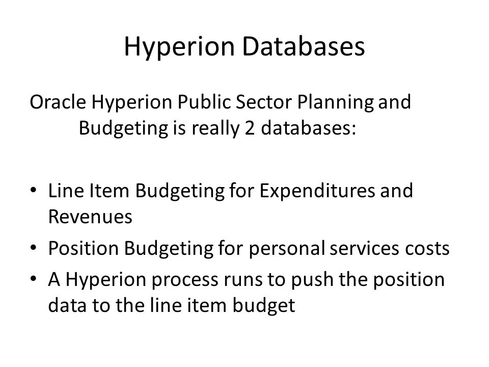 Hyperion Integration Oracle Projects Oracle Human Resources Oracle General Ledger Hyperion Public Sector Planning & Budgeting