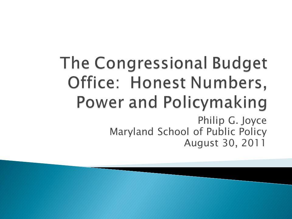 Philip G. Joyce Maryland School of Public Policy August 30, 2011