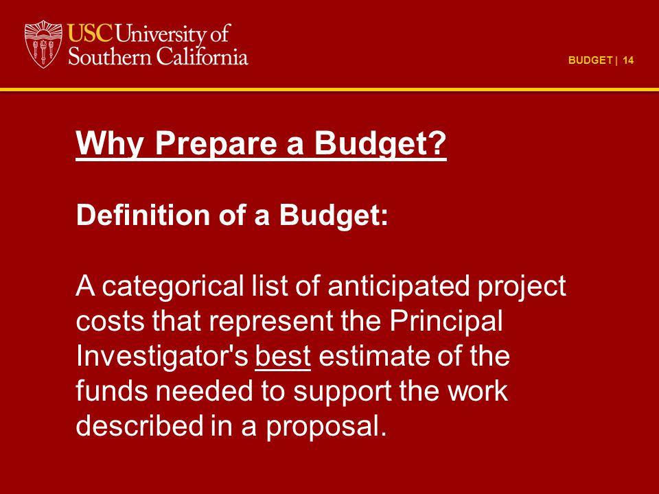BUDGET | 14 Why Prepare a Budget.