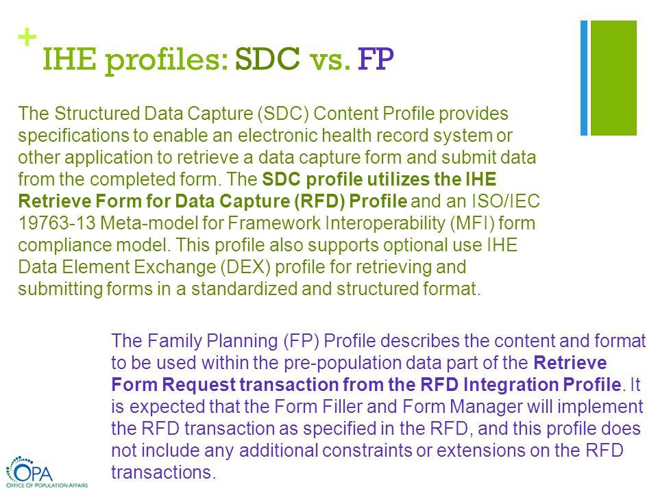 + IHE profiles: SDC vs.