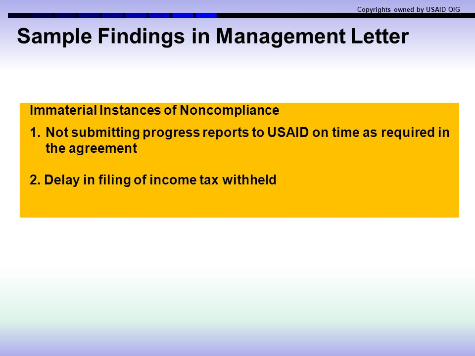 Examples of major compliance issues related to USAID financial audits Copyrights owned by USAID OIG 2.