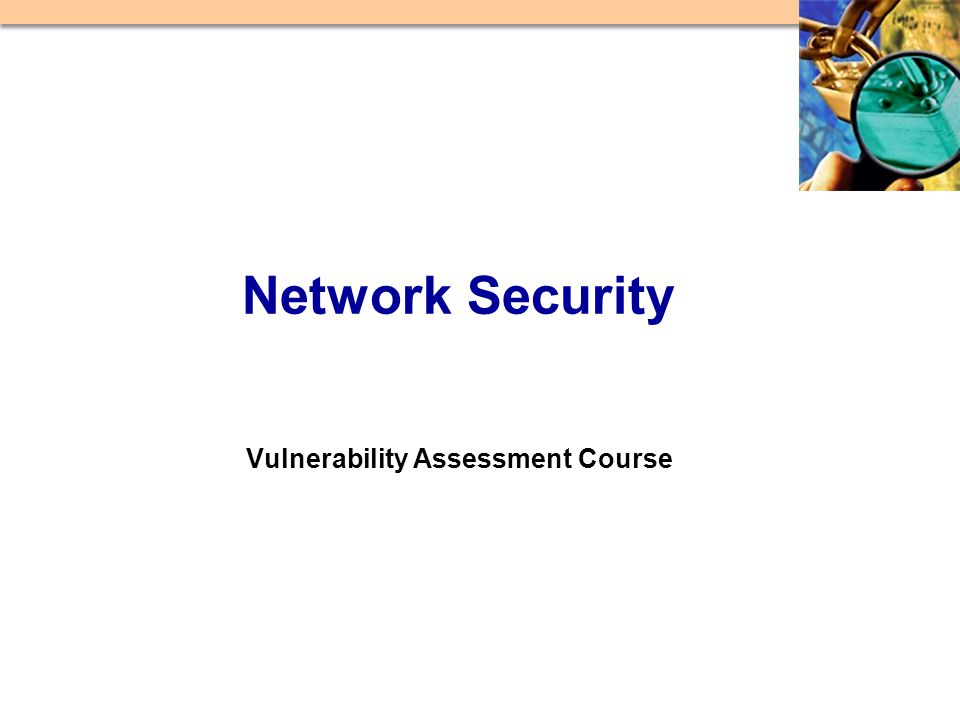Vulnerability Assessment Course Network Security