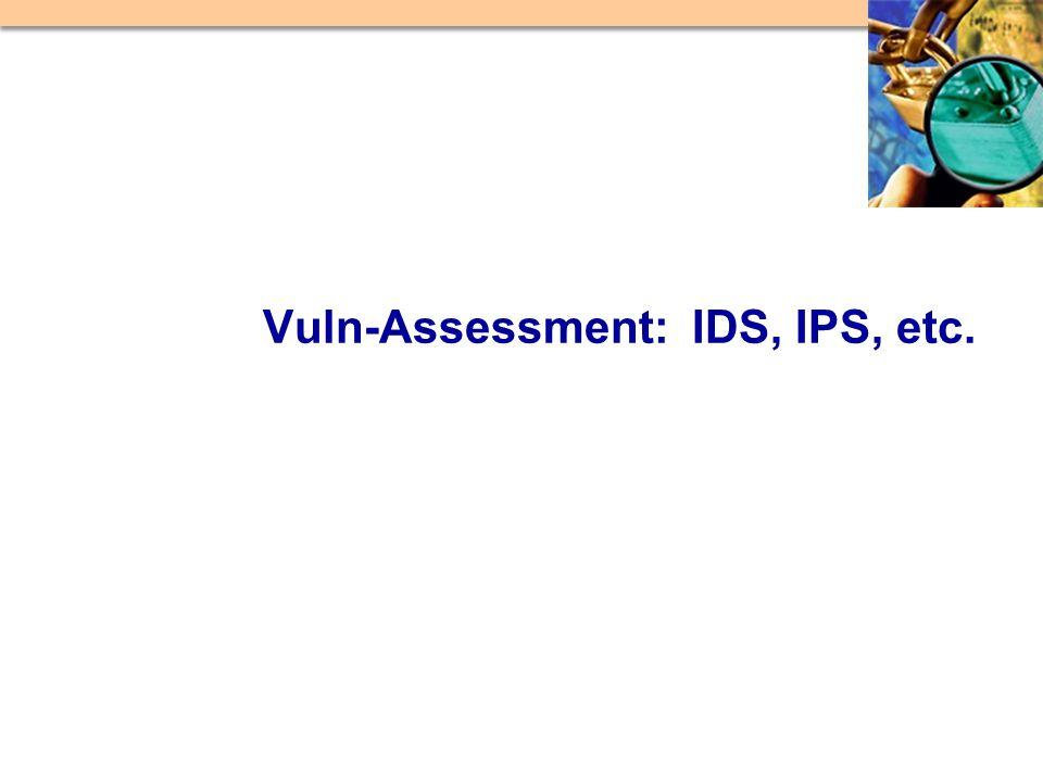 Vuln-Assessment: IDS, IPS, etc.