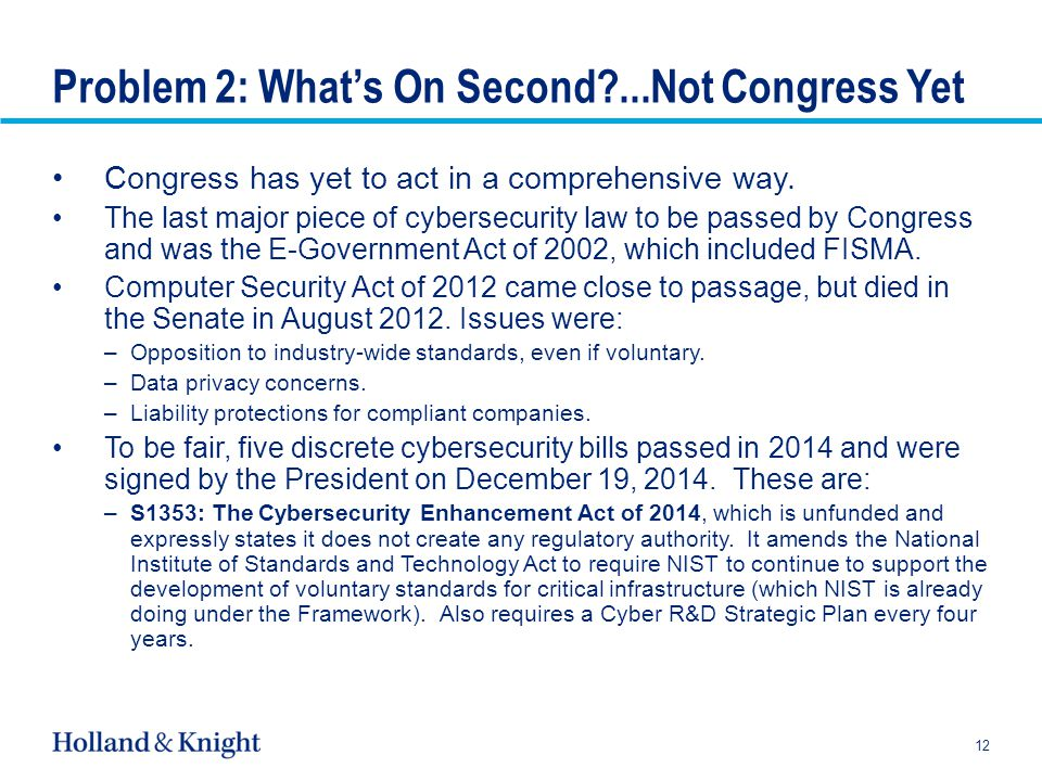 Congress has yet to act in a comprehensive way.