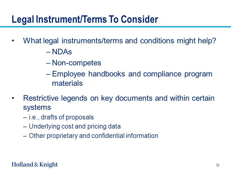Legal Instrument/Terms To Consider What legal instruments/terms and conditions might help.