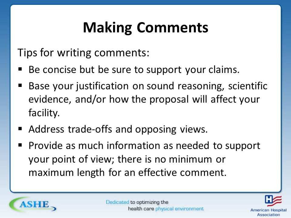 Making Comments Tips for writing comments:  Be concise but be sure to support your claims.