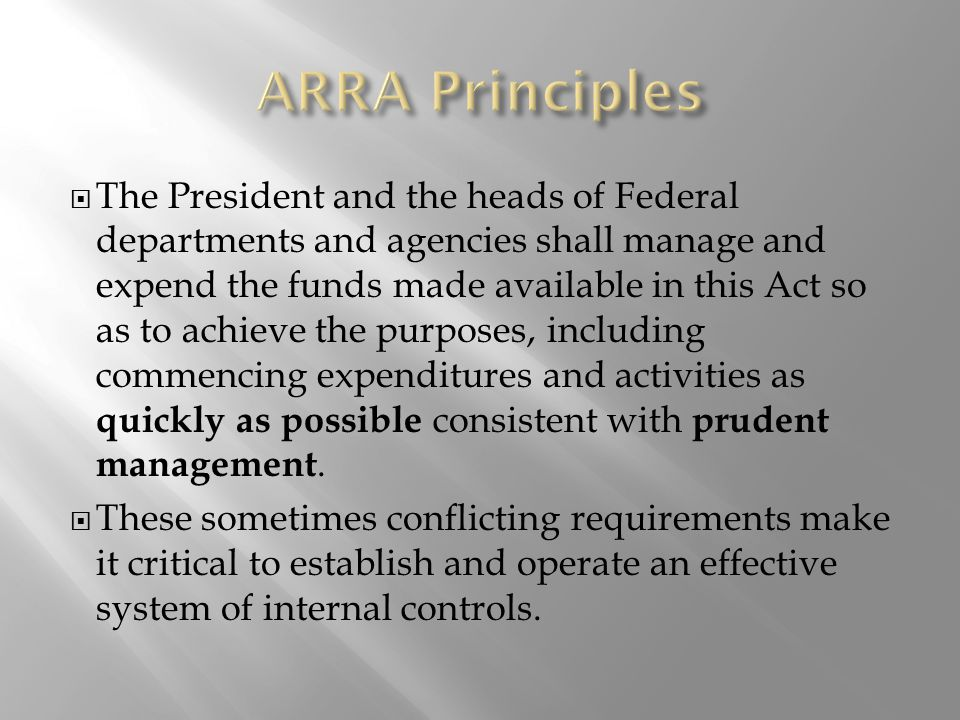  The President and the heads of Federal departments and agencies shall manage and expend the funds made available in this Act so as to achieve the purposes, including commencing expenditures and activities as quickly as possible consistent with prudent management.
