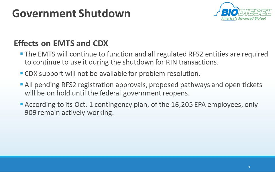 Government Shutdown Effects on EMTS and CDX  The EMTS will continue to function and all regulated RFS2 entities are required to continue to use it during the shutdown for RIN transactions.