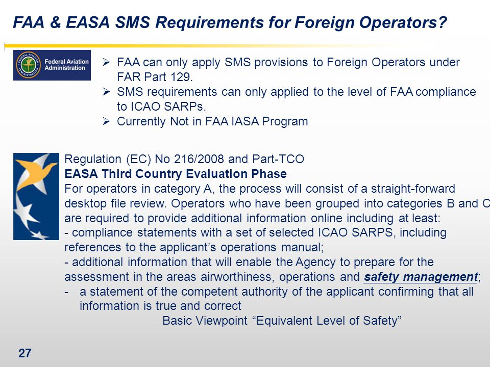 27 FAA & EASA SMS Requirements for Foreign Operators.