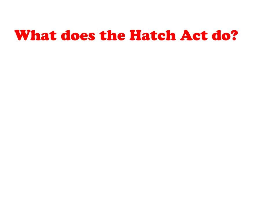 What does the Hatch Act do
