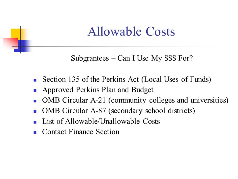 Allowable Costs Subgrantees – Can I Use My $$$ For.