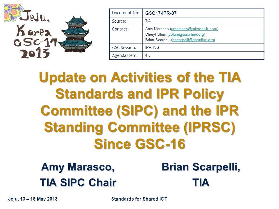 GSC17-IPR-07 GSC-17, Jeju / Korea Standards for Shared ICT Thank you! 22