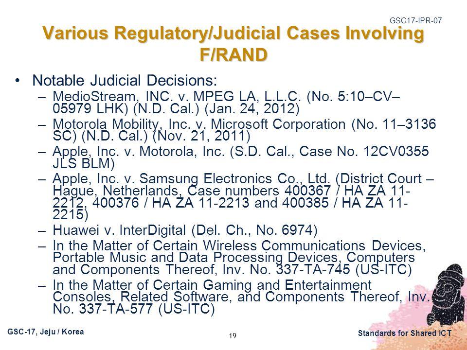 GSC17-IPR-07 GSC-17, Jeju / Korea Standards for Shared ICT Notable Judicial Decisions: –MedioStream, INC.
