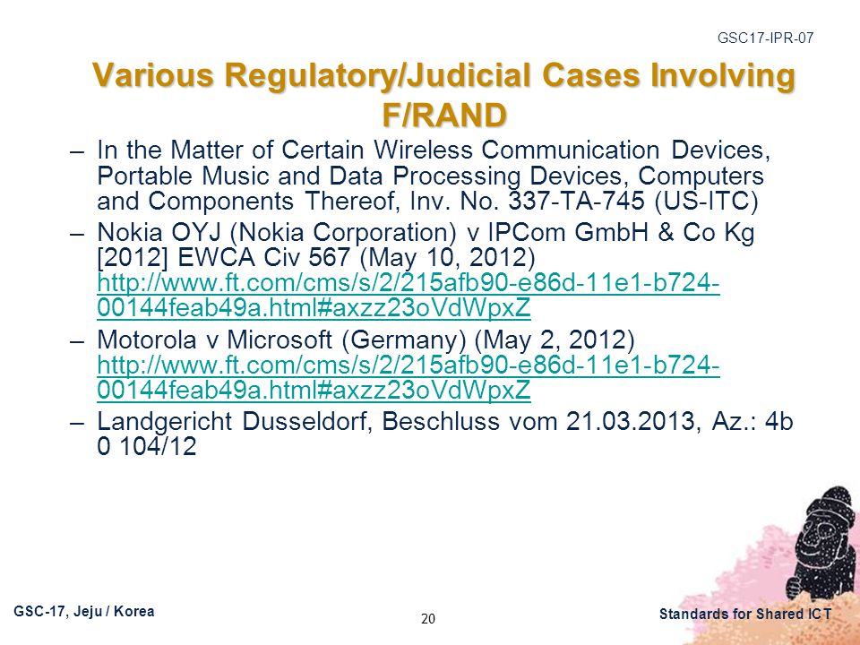GSC17-IPR-07 GSC-17, Jeju / Korea Standards for Shared ICT –In the Matter of Certain Wireless Communication Devices, Portable Music and Data Processing Devices, Computers and Components Thereof, Inv.