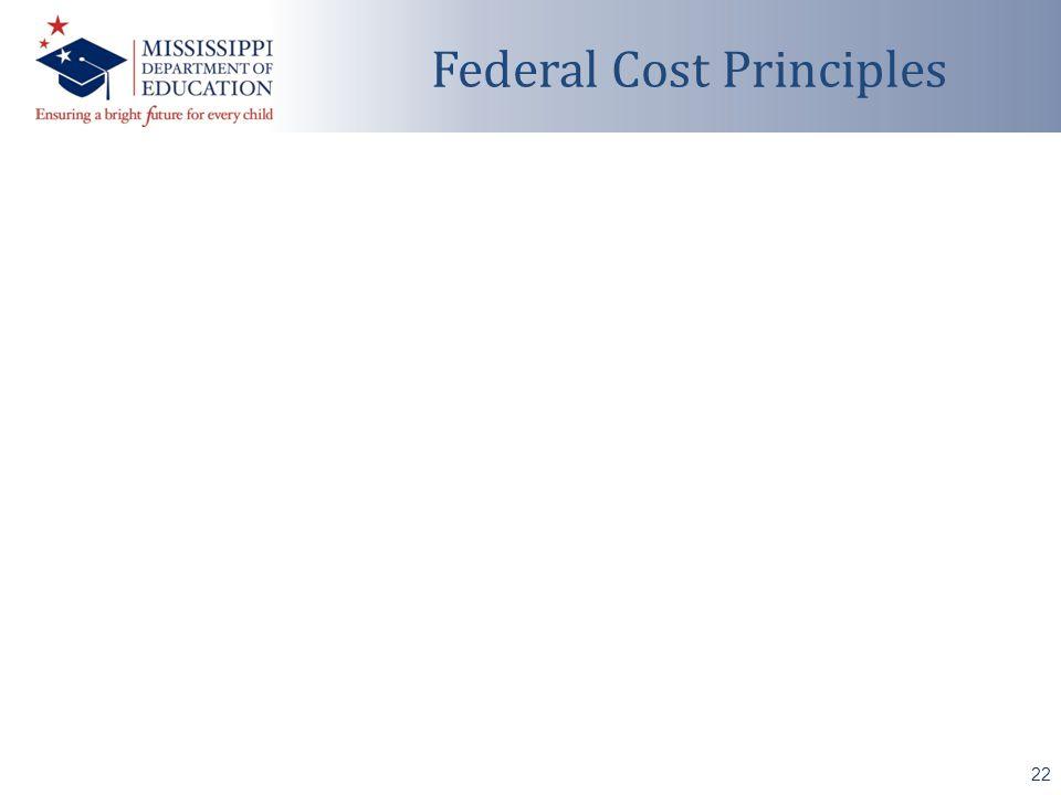 22 Federal Cost Principles