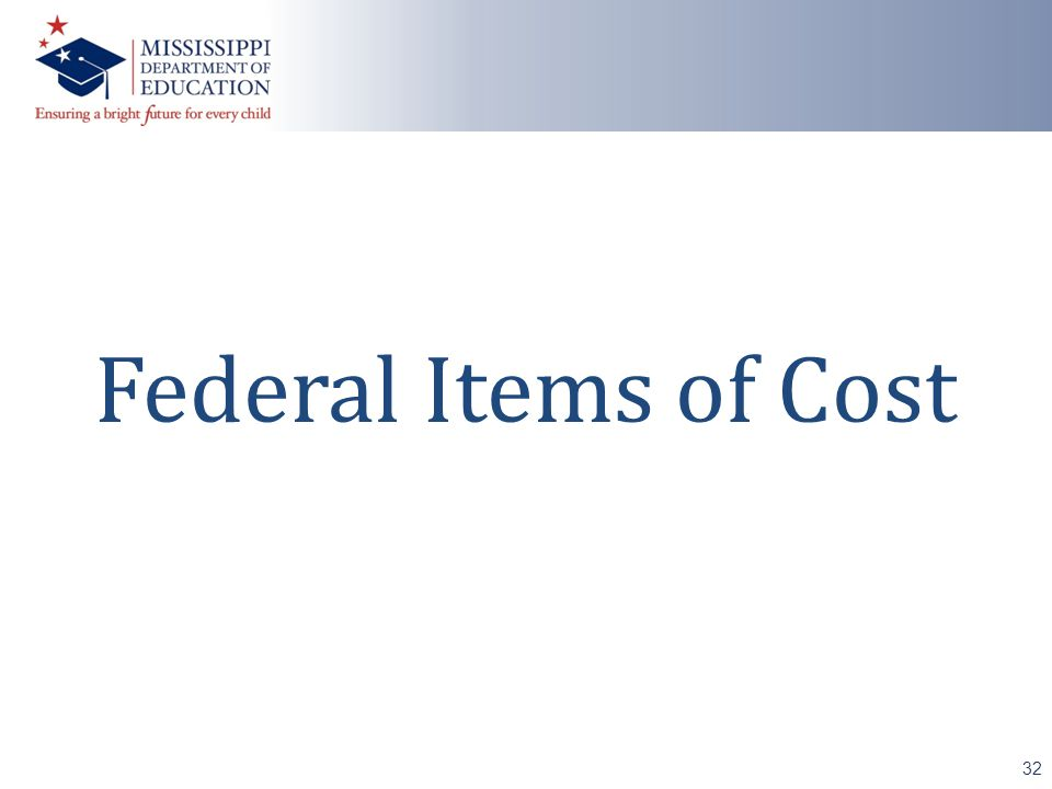 Federal Items of Cost 32