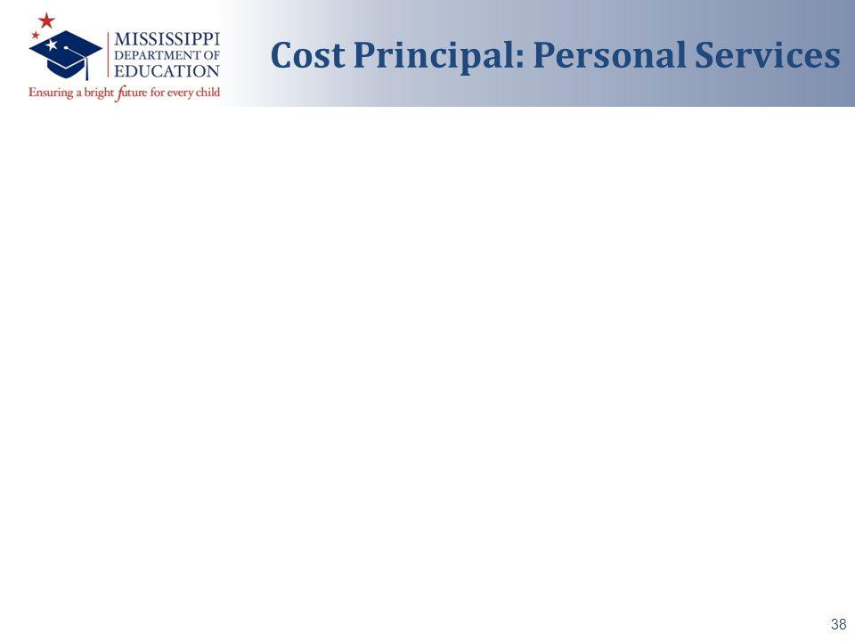 38 Cost Principal: Personal Services