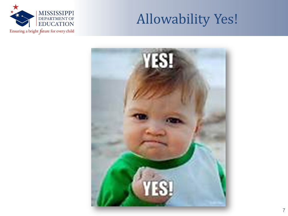 7 Allowability Yes!