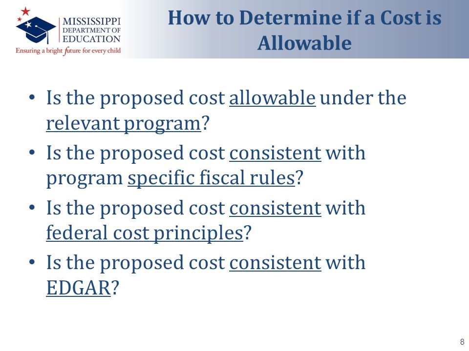 Is the proposed cost allowable under the relevant program.