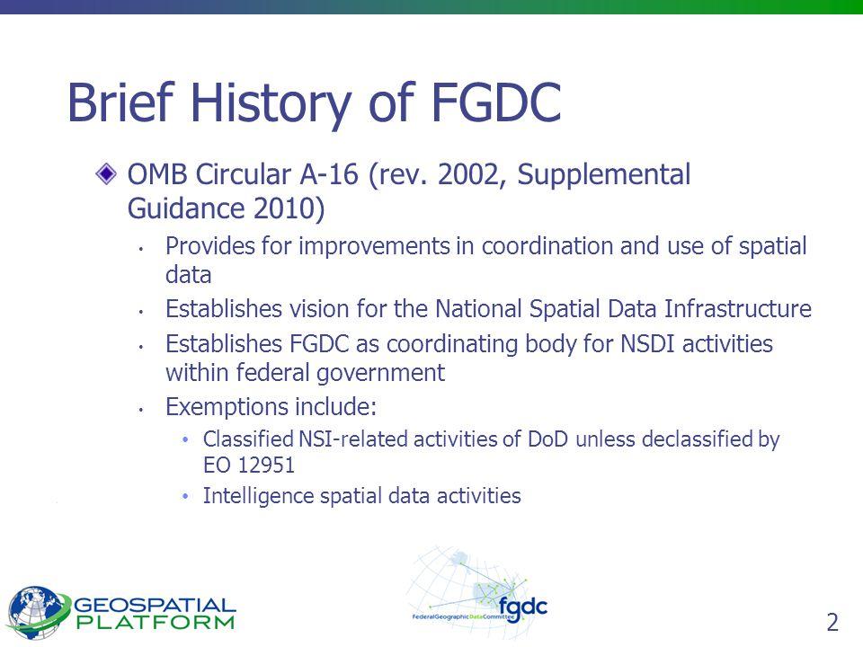 2 Brief History of FGDC OMB Circular A-16 (rev.