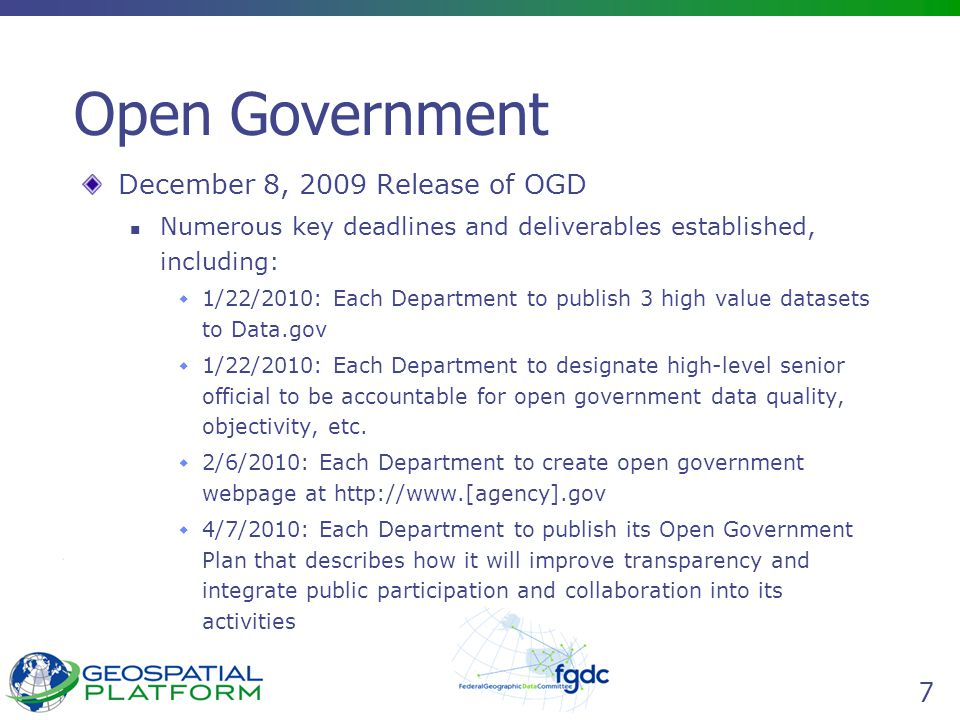 8 Data.gov There are over 24,000.gov web sites – difficult to navigate Public must understand the federal organizational structure to find datasets on key topics Data exists in portals – are not raw machine downloadable or data locked in legacy systems Web sites not designed for new generation of technologies on the web