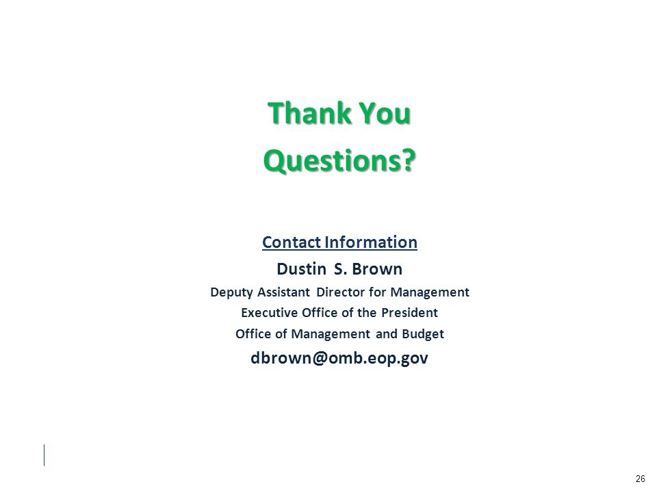 Thank You Questions. Contact Information Dustin S.
