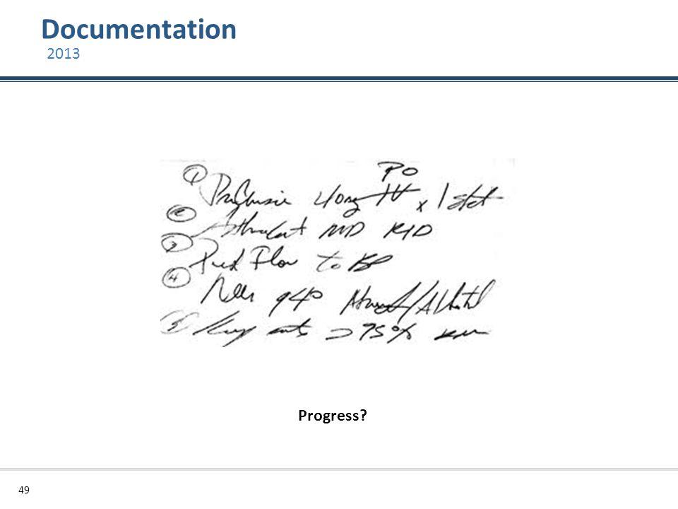 Documentation 49 2013 Progress?