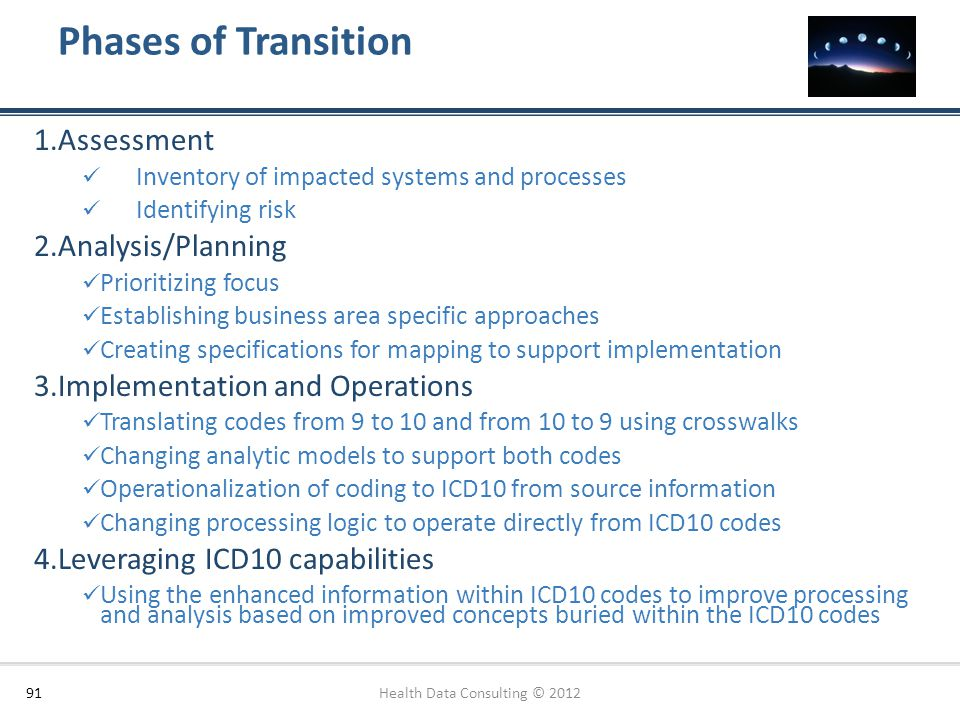 Phases of Transition 91 1.Assessment Inventory of impacted systems and processes Identifying risk 2.Analysis/Planning Prioritizing focus Establishing