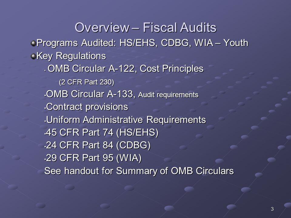 4 Cost Principles: OMB Circular A-122 Circular establishes principles for determining allowable costs for nonprofit organizations.