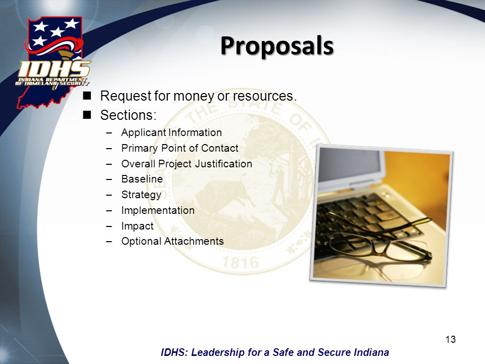 IDHS: Leadership for a Safe and Secure Indiana Applicant Information Used to prepare the sub-grant agreement.