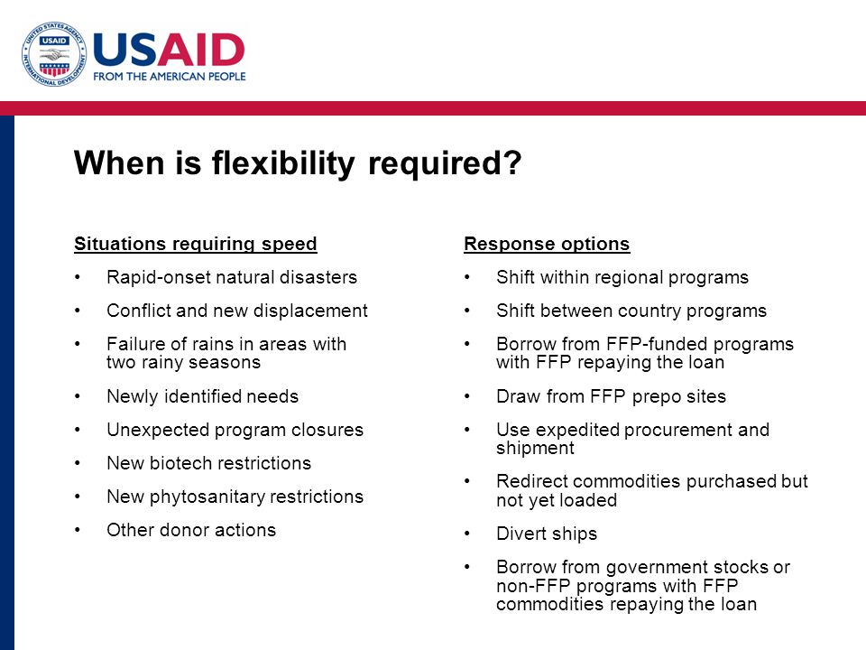 When is flexibility required.