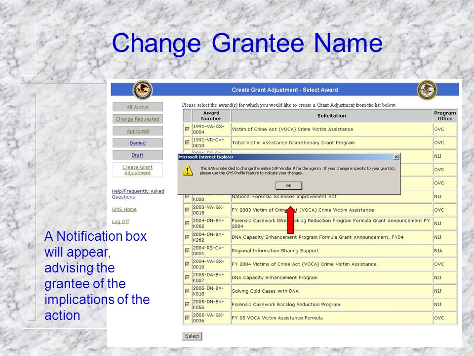 69 Change Grantee Name Grantee highlights and clicks on the desired change action