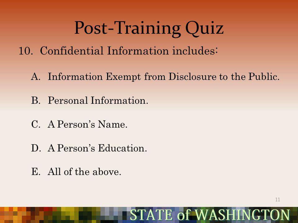 Post-Training Quiz 10.