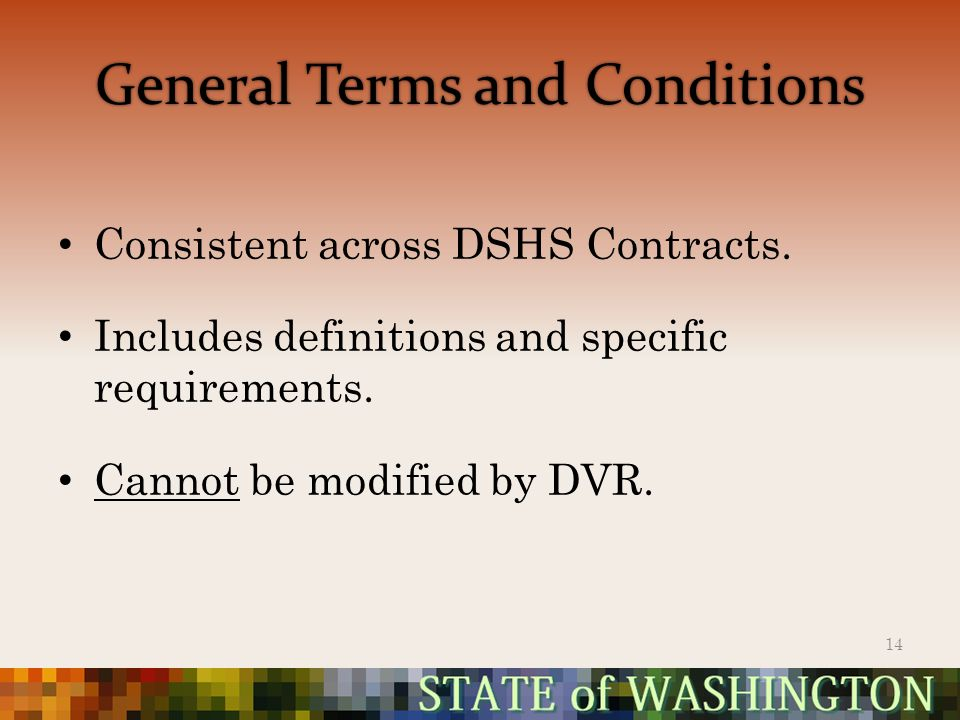 General Terms and Conditions Consistent across DSHS Contracts.