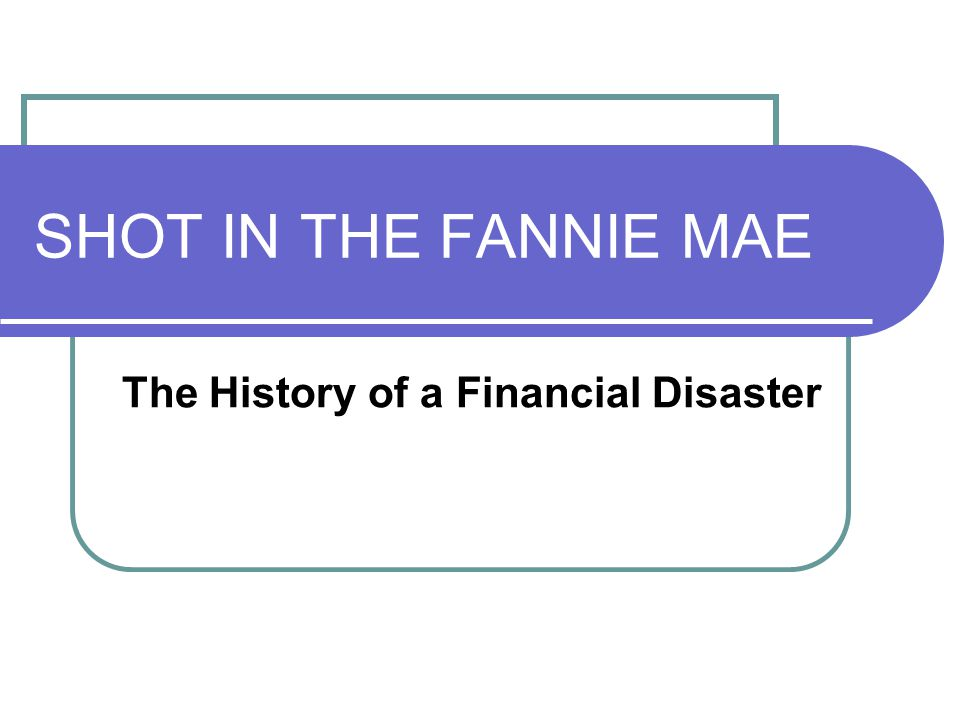 1997 Fannie Mae is a GSE (Govt.Sponsored Entity) regulated by Congress.