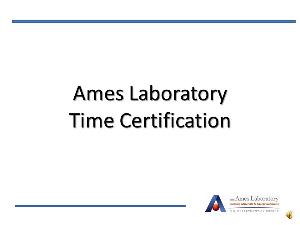 AmesLaboratory TimeCertification Ames Laboratory Time Certification