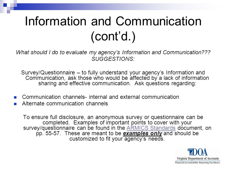 Information and Communication (cont'd.) What should I do to evaluate my agency's Information and Communication??.