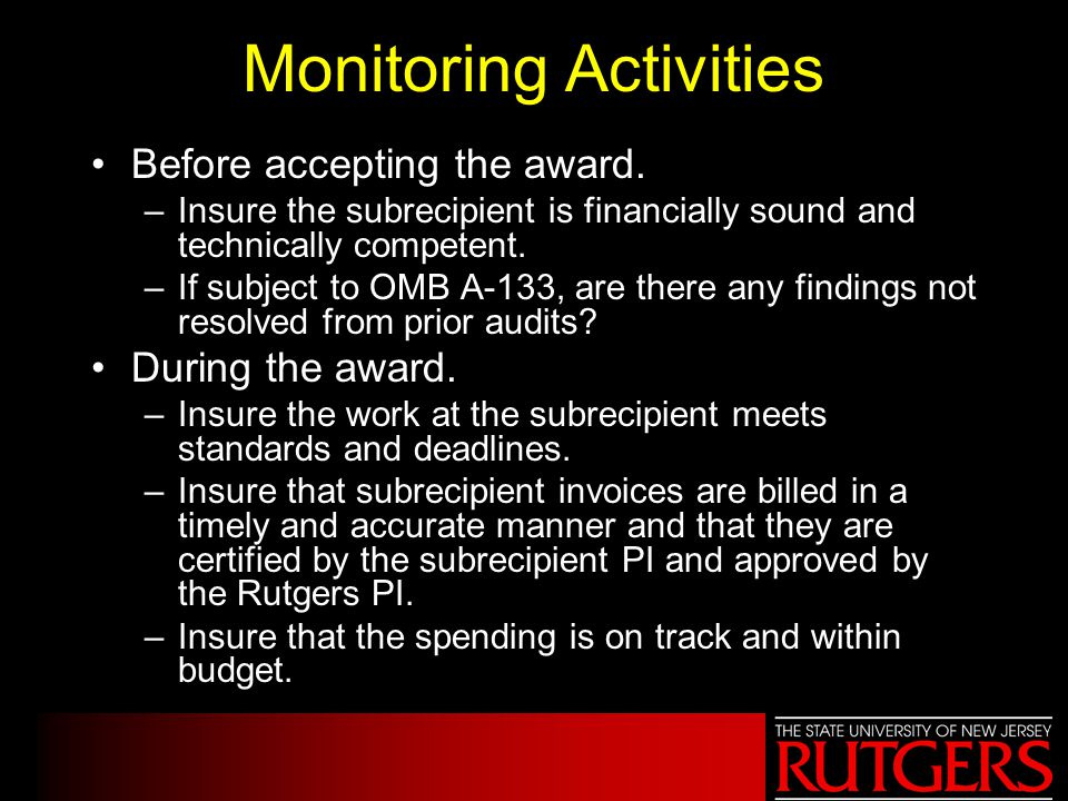 Monitoring Activities Before accepting the award.