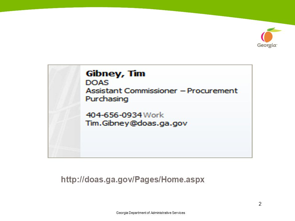 Georgia Department of Administrative Services 13 Contract process Pre-Solicitation Award Process Evaluation Process Solicitation process Solicitation Preparation Pre-Solicitation Need Identification Identify sourcing team Decide on required analysis Develop category profile Generate Vendor Portfolio Identify most appropriate purchasing method Key Step s