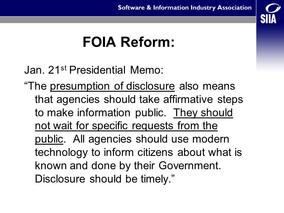 Summary of FOIA Reform, March 19 th, 2009 Emphasis on timely and web-based information dissemination.