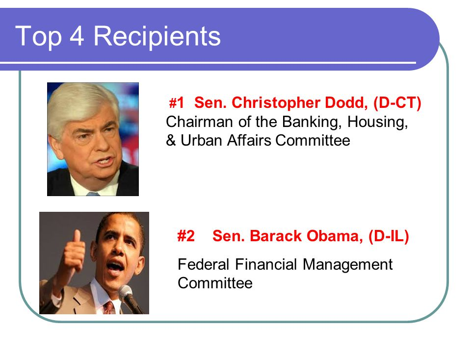 Top 4 Recipients # 1 Sen.