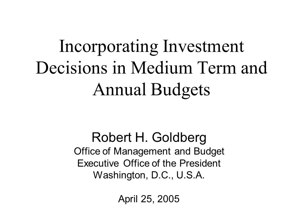 Overview Characteristics of the U.S.Budget. Attributes of Capital Budgeting.