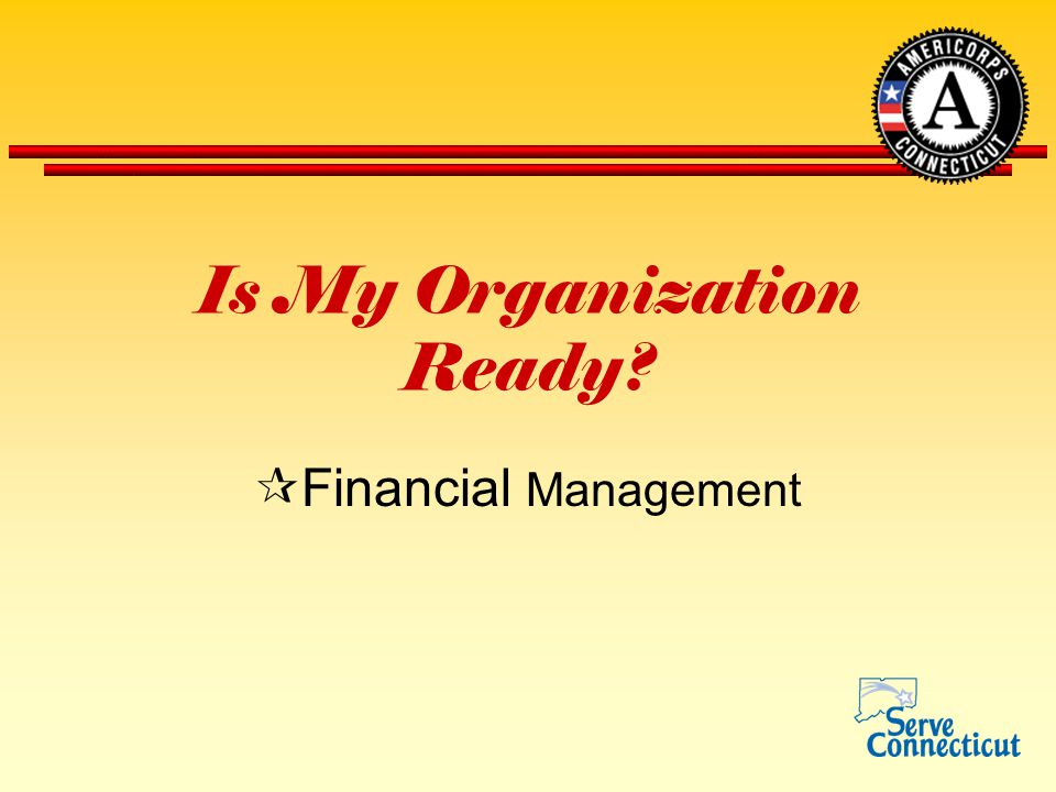Is My Organization Ready  Financial Management