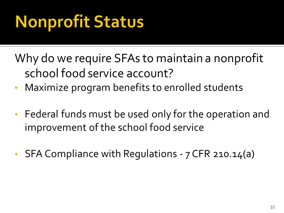 Why do we require SFAs to maintain a nonprofit school food service account.